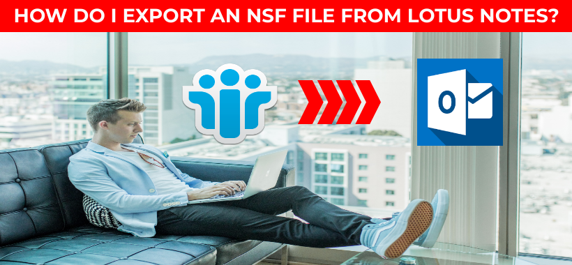 export-nsf-from-lotus-notes