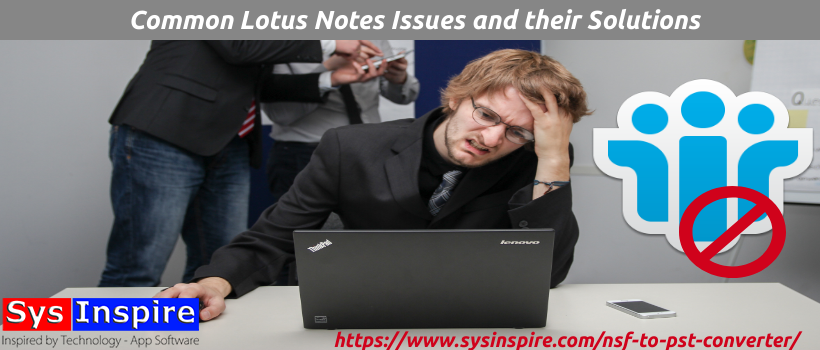 lotus-notes-issues-and-solutions
