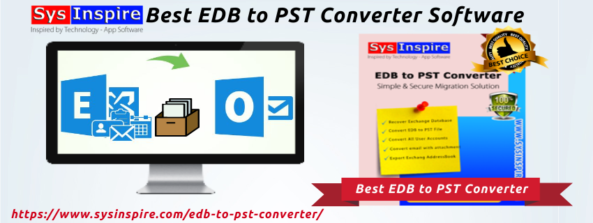 SysInspire Best EDB to PST Converter Software