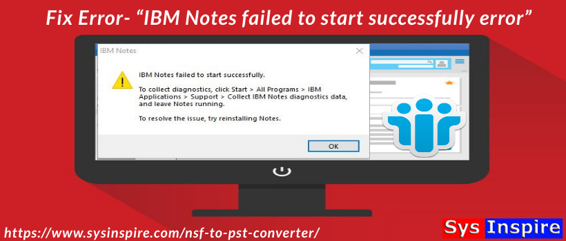 IBM Notes failed to start successfully error