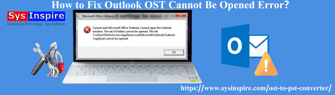 Outlook OST Cannot Be Opened Error