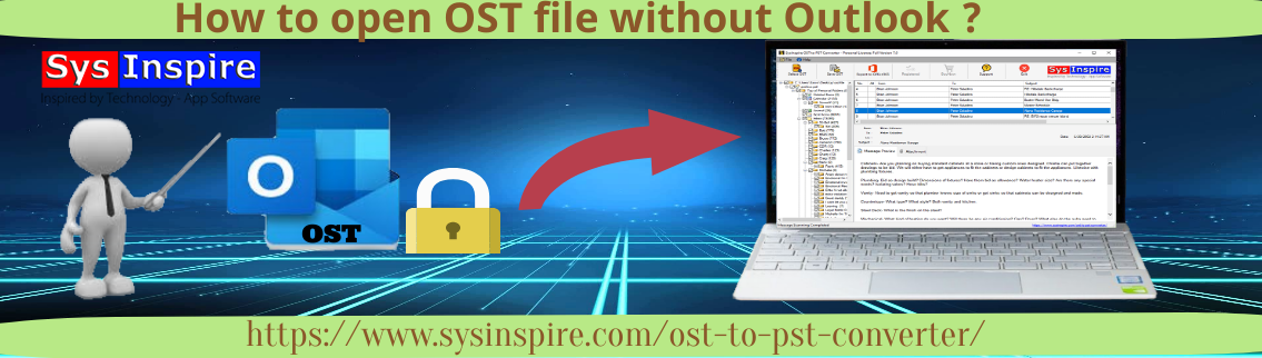 How to Open OST File Without Outlook