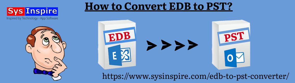 Convert EDB to PST
