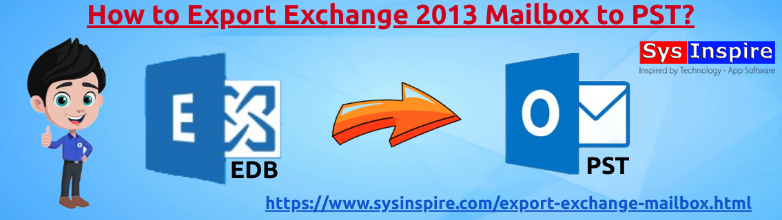 Export Exchange 2013 Mailbox to PST