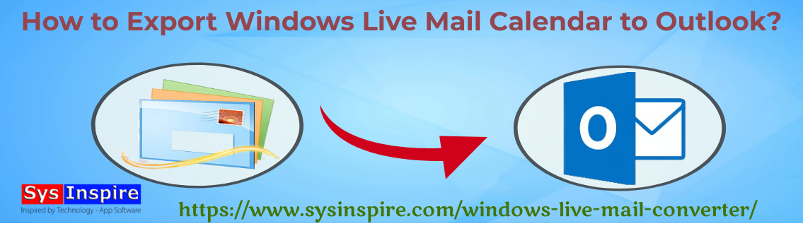 Export Windows Live Mail Calendar to Outlook