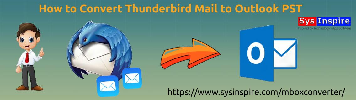 Convert Thunderbird Mail to Outlook PST