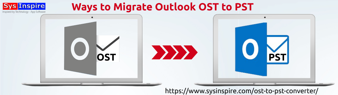 Migrate Outlook OST to PST