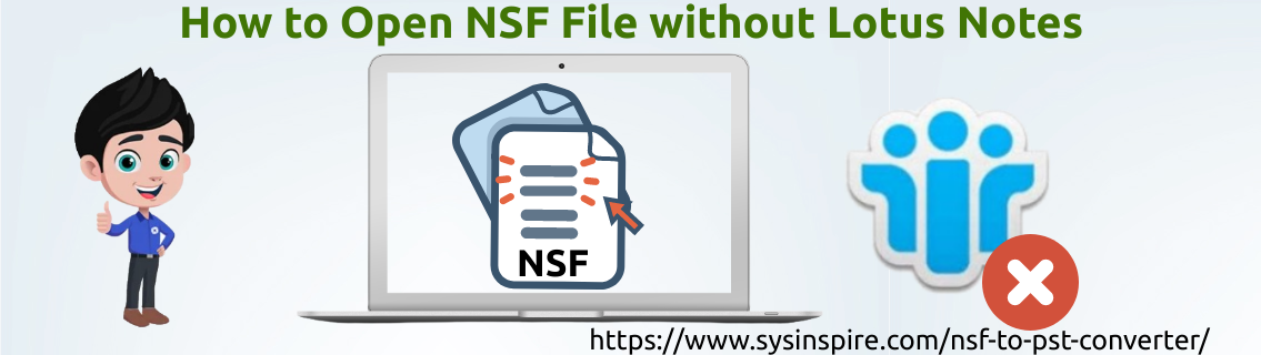 Open NSF File without Lotus Notes