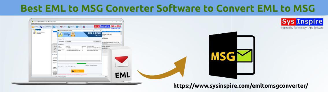 Best EML to MSG Converter Software