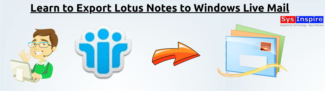 Export Lotus Notes to Windows Live Mail
