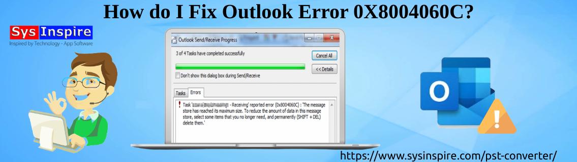 Outlook Error 0X8004060C
