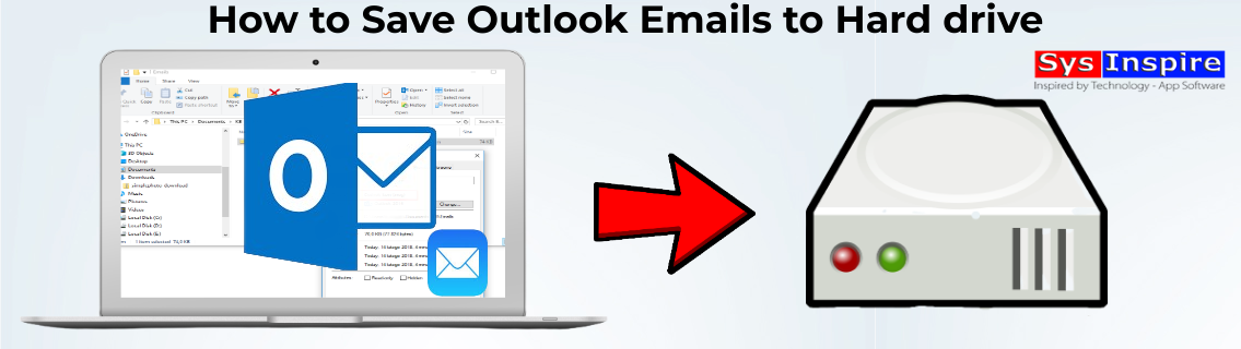 Save Outlook Emails to Hard drive