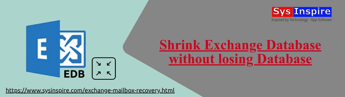 Shrink Exchange Database