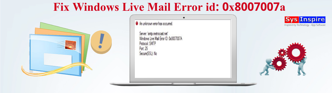 Windows Live Mail Error id 0x8007007a