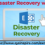Exchange Server Disaster Recovery with Easy Techniques