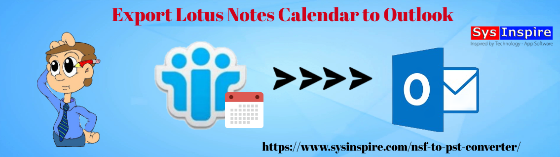 Export Lotus Notes Calendar to Outlook