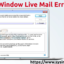 How to Fix Window Live Mail Error 3219 [Get the Trick]