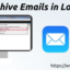 How to Archive Emails in Lotus Notes?
