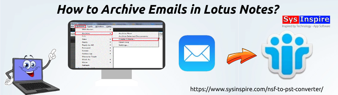 Archive Emails in Lotus Notes