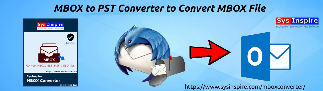 MBOX to PST Converter to Convert MBOX File