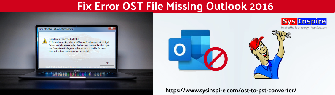 OST File Missing Outlook 2016
