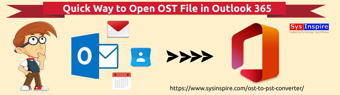 Open OST File in Outlook 365
