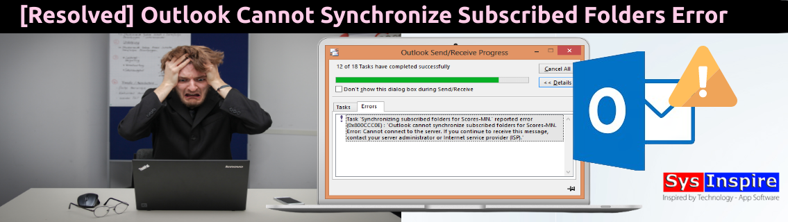 Outlook Cannot Synchronize Subscribed Folders