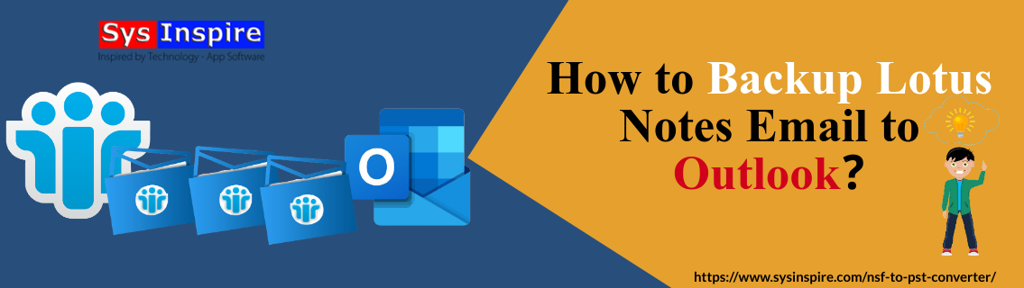 Backup Lotus Notes Email to Outlook