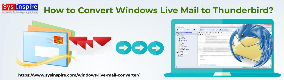 Convert Windows Live Mail to Thunderbird