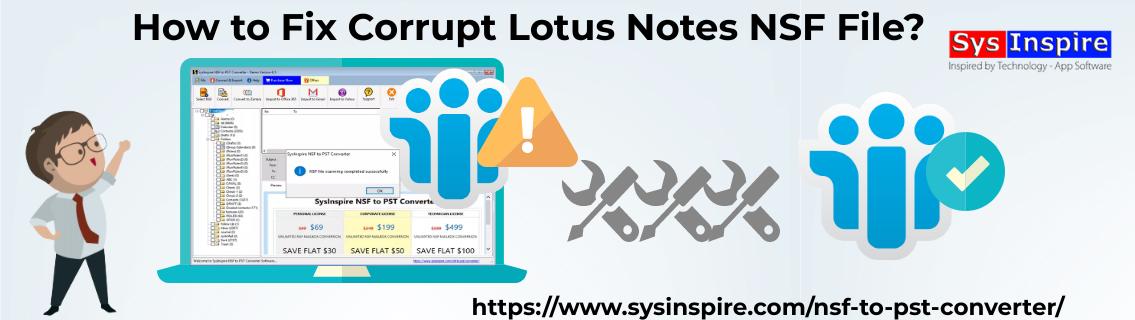 Fix Corrupt Lotus Notes NSF File