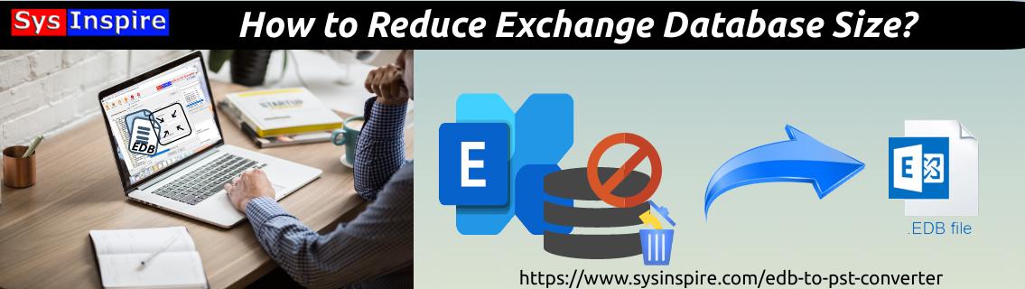Reduce Exchange Database Size