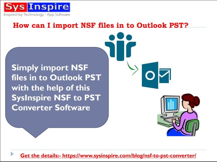 https://www.sysinspire.com/img/nsf/SysInspirensftopst%20convertersoftware.jpg
